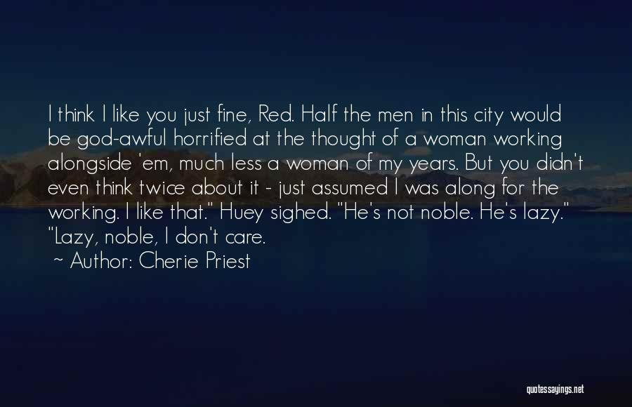 I Care Less Quotes By Cherie Priest