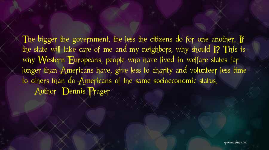 I Care Less Quotes By Dennis Prager