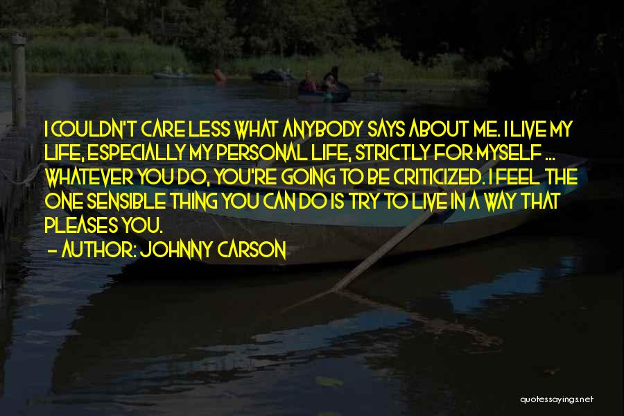 I Care Less Quotes By Johnny Carson