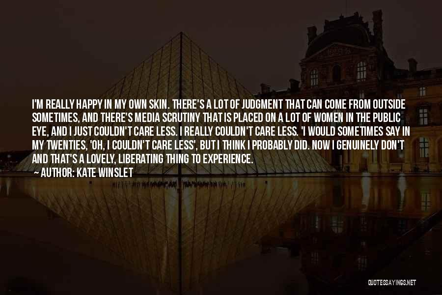 I Care Less Quotes By Kate Winslet