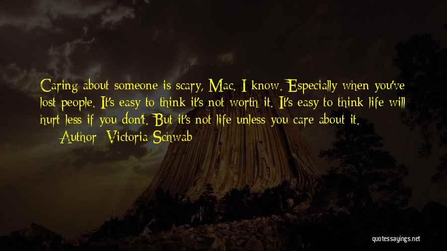 I Care Less Quotes By Victoria Schwab