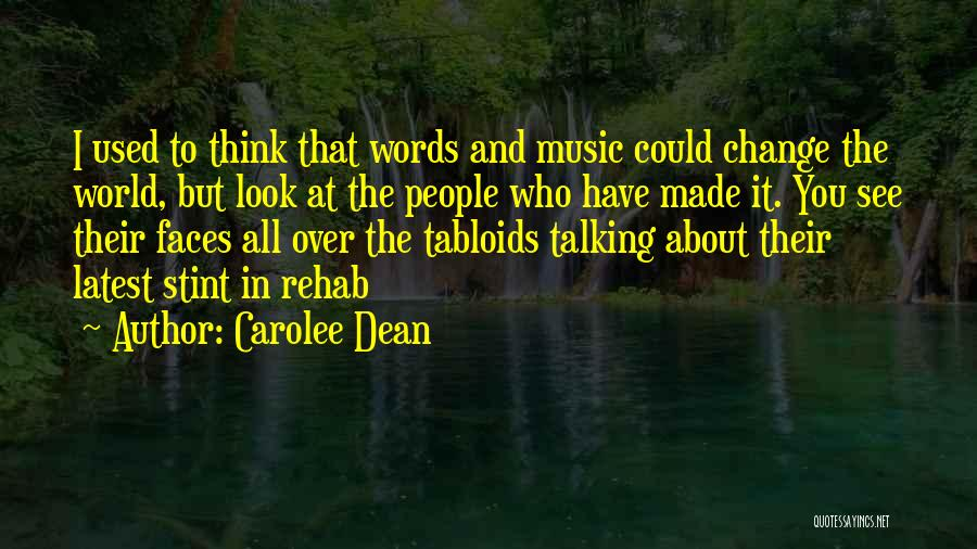I Could Change Quotes By Carolee Dean