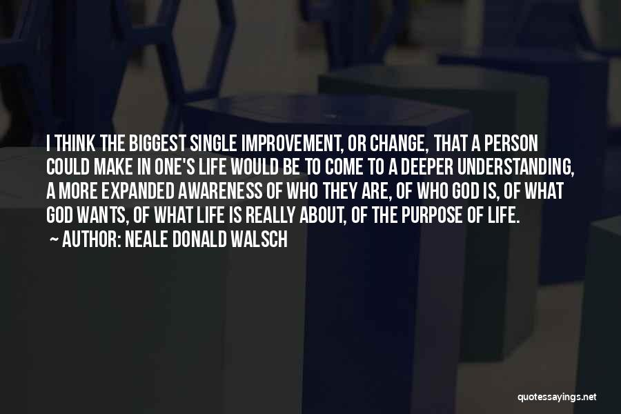 I Could Change Quotes By Neale Donald Walsch