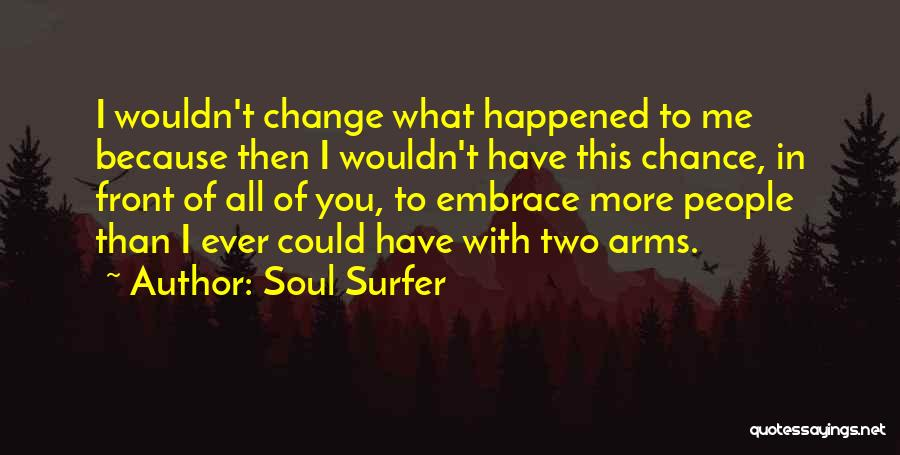 I Could Change Quotes By Soul Surfer