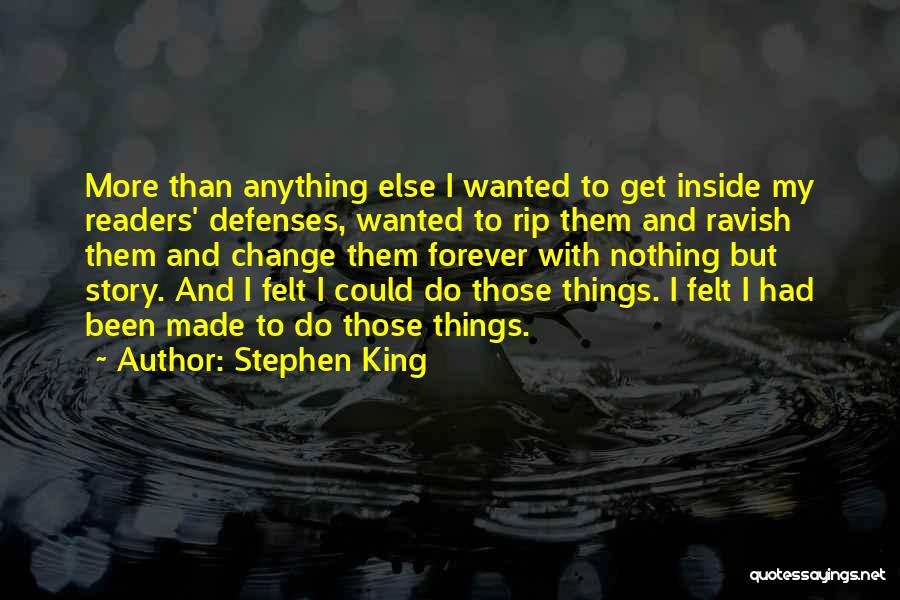 I Could Change Quotes By Stephen King
