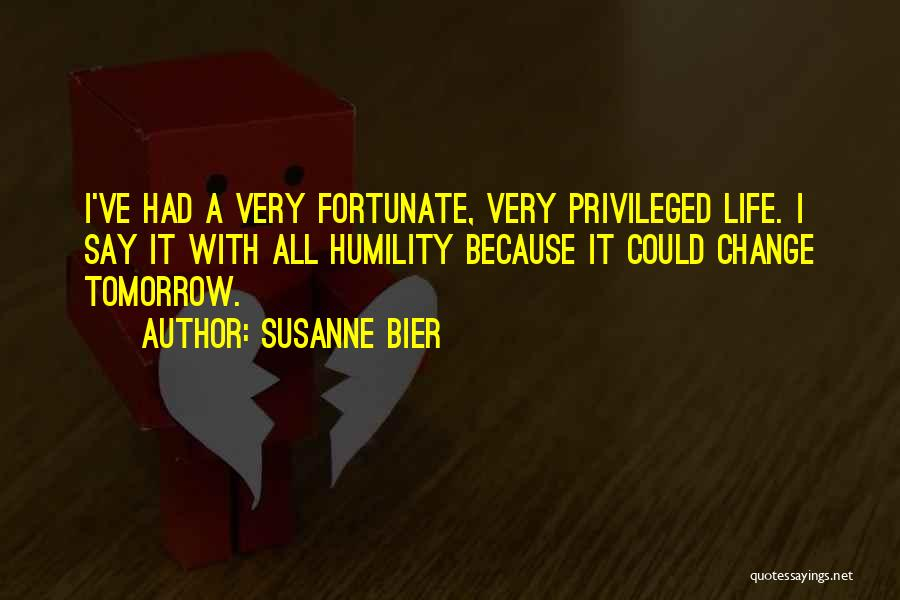 I Could Change Quotes By Susanne Bier