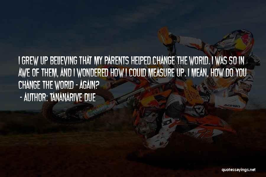 I Could Change Quotes By Tananarive Due