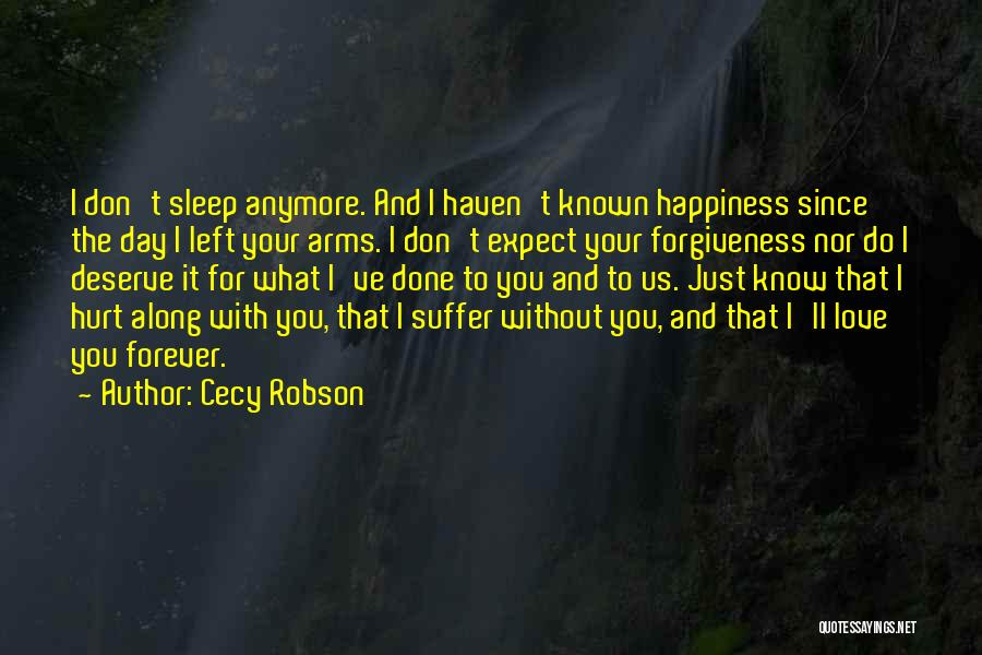I Could Sleep All Day Quotes By Cecy Robson