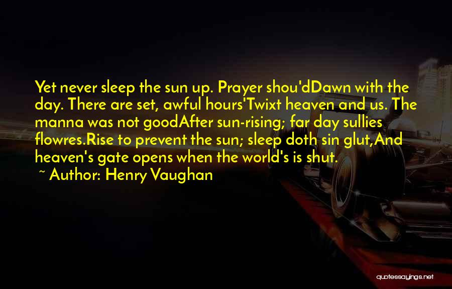 I Could Sleep All Day Quotes By Henry Vaughan