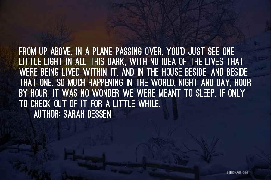 I Could Sleep All Day Quotes By Sarah Dessen