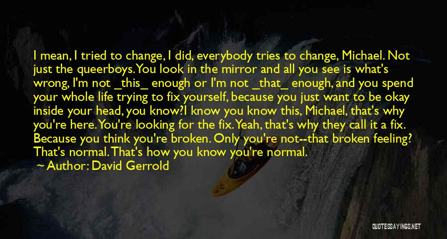 I Did Not Change Quotes By David Gerrold
