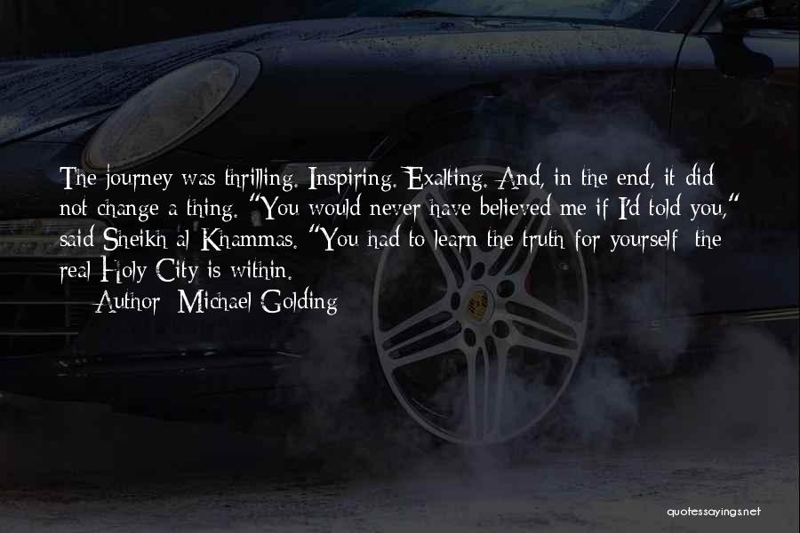 I Did Not Change Quotes By Michael Golding