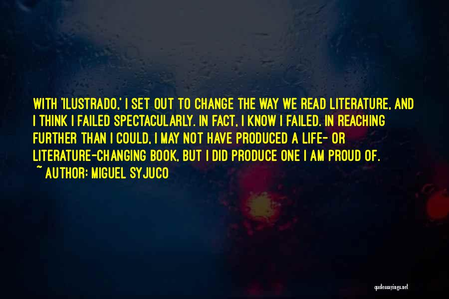 I Did Not Change Quotes By Miguel Syjuco