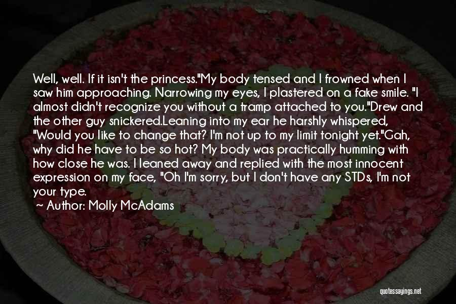 I Did Not Change Quotes By Molly McAdams