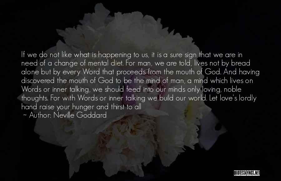 I Did Not Change Quotes By Neville Goddard