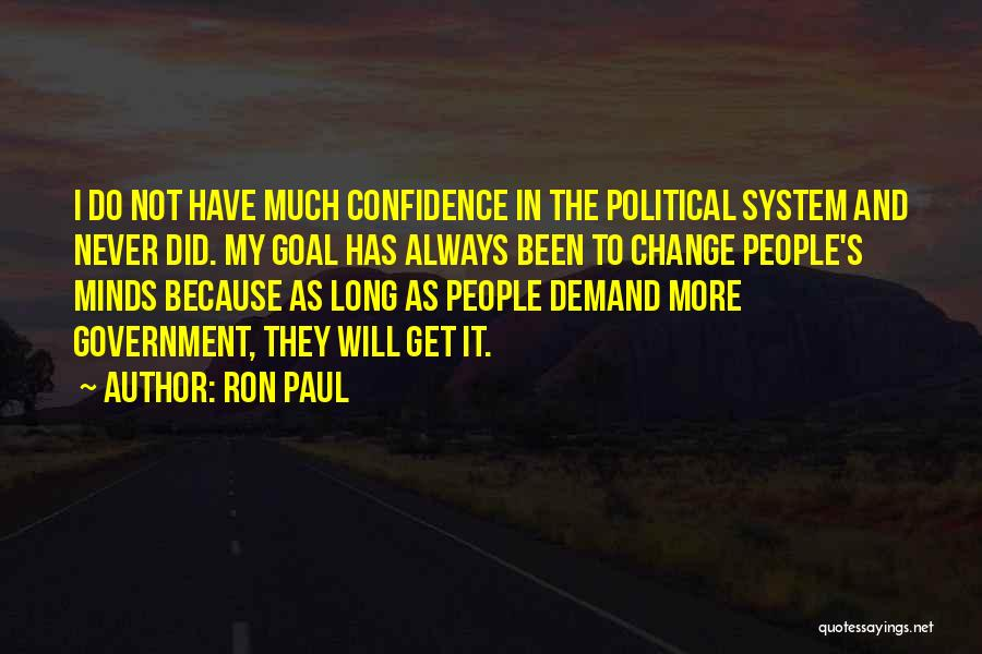 I Did Not Change Quotes By Ron Paul