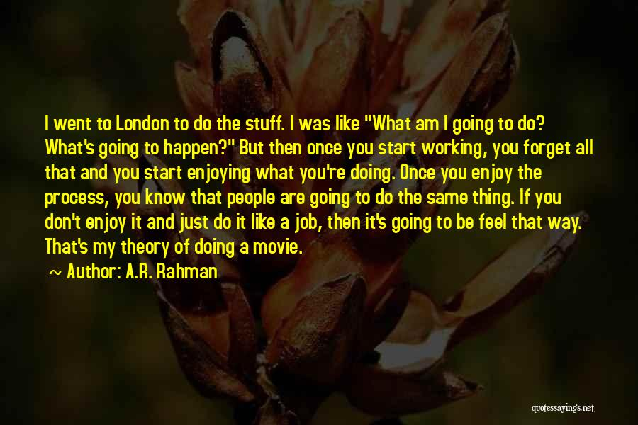 I Do But I Don't Movie Quotes By A.R. Rahman