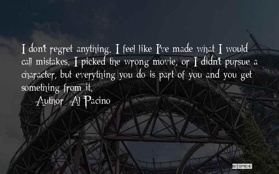 I Do But I Don't Movie Quotes By Al Pacino