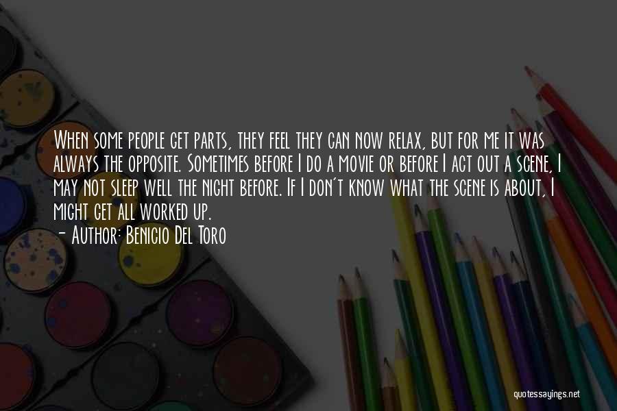 I Do But I Don't Movie Quotes By Benicio Del Toro
