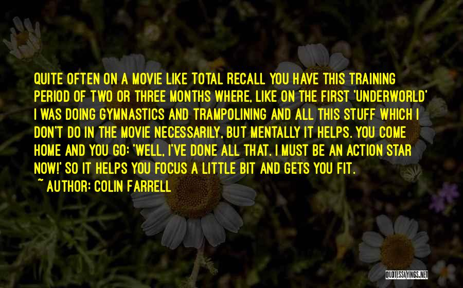 I Do But I Don't Movie Quotes By Colin Farrell