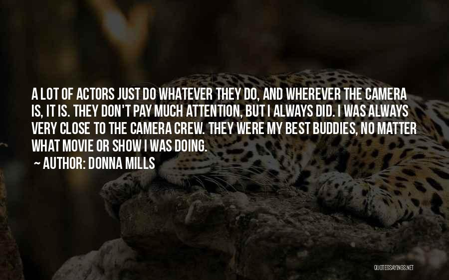 I Do But I Don't Movie Quotes By Donna Mills