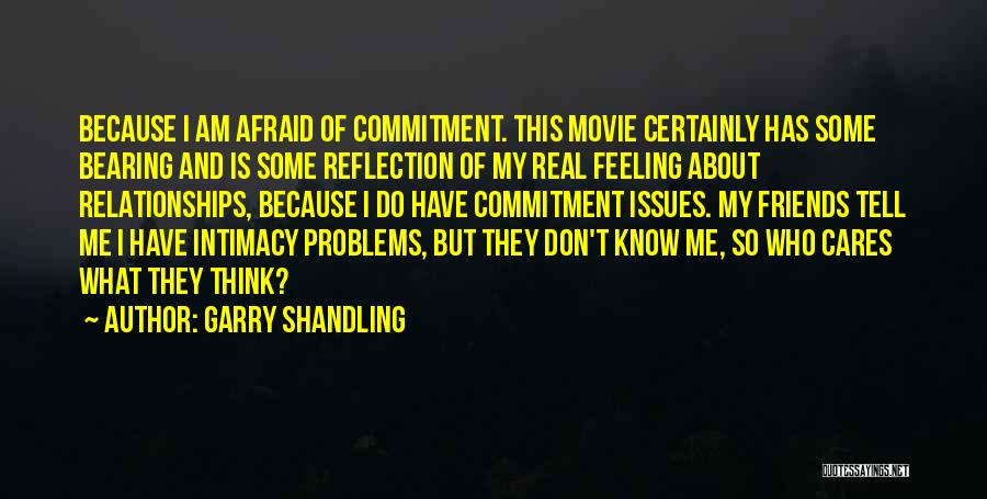 I Do But I Don't Movie Quotes By Garry Shandling