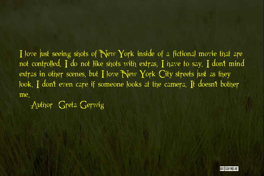 I Do But I Don't Movie Quotes By Greta Gerwig