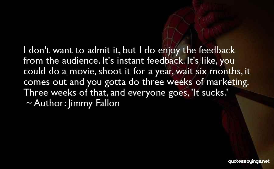 I Do But I Don't Movie Quotes By Jimmy Fallon