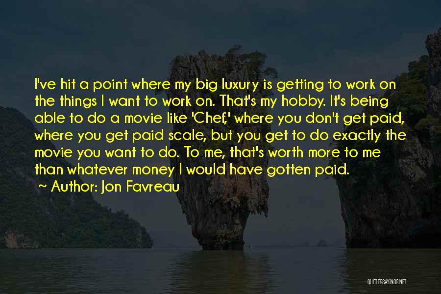 I Do But I Don't Movie Quotes By Jon Favreau
