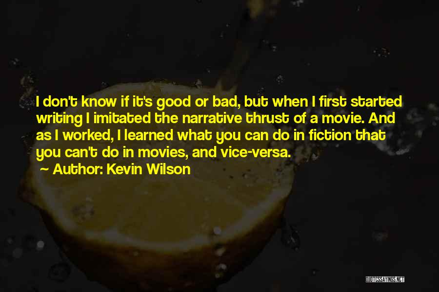 I Do But I Don't Movie Quotes By Kevin Wilson
