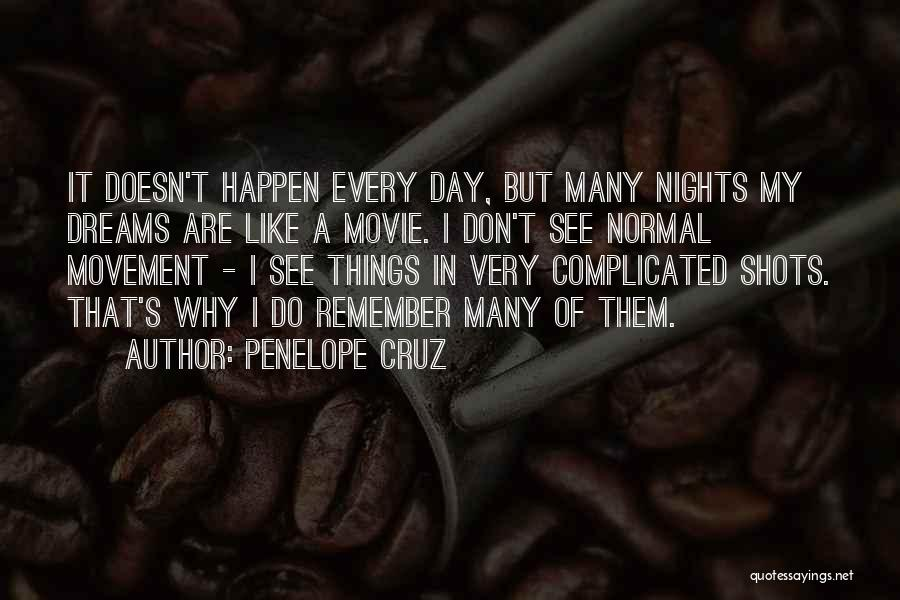 I Do But I Don't Movie Quotes By Penelope Cruz