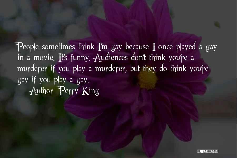 I Do But I Don't Movie Quotes By Perry King