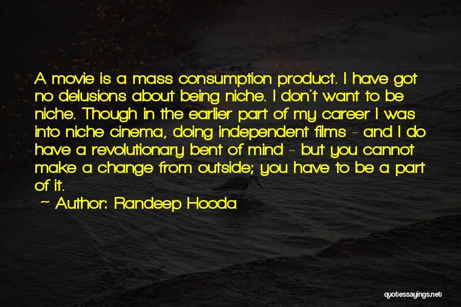I Do But I Don't Movie Quotes By Randeep Hooda
