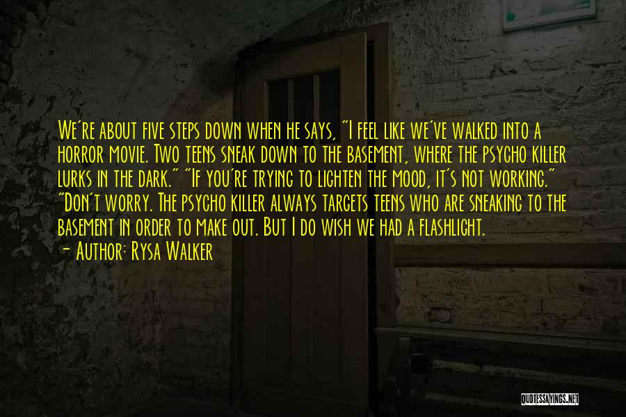I Do But I Don't Movie Quotes By Rysa Walker