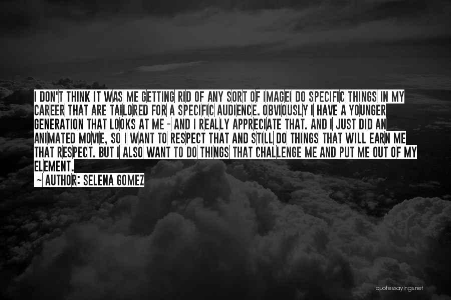I Do But I Don't Movie Quotes By Selena Gomez