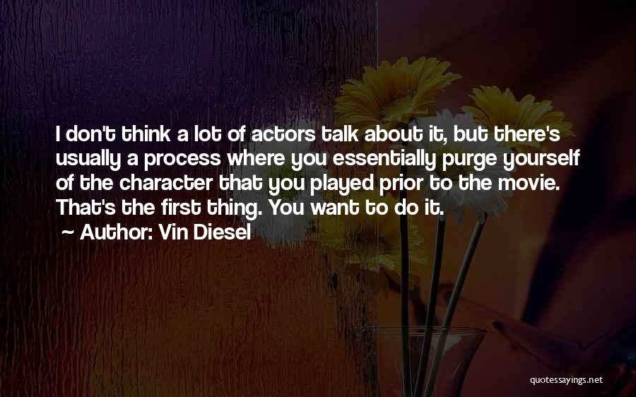 I Do But I Don't Movie Quotes By Vin Diesel