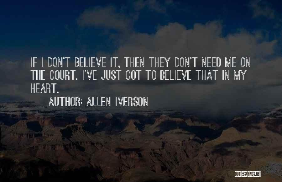 I Don Believe In Quotes By Allen Iverson