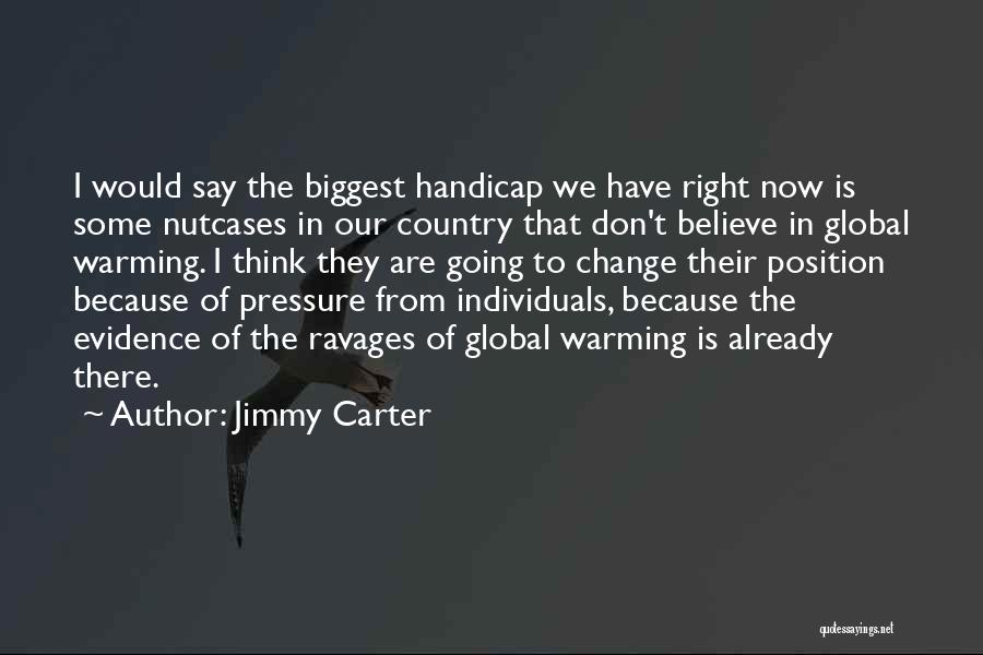 I Don Believe In Quotes By Jimmy Carter