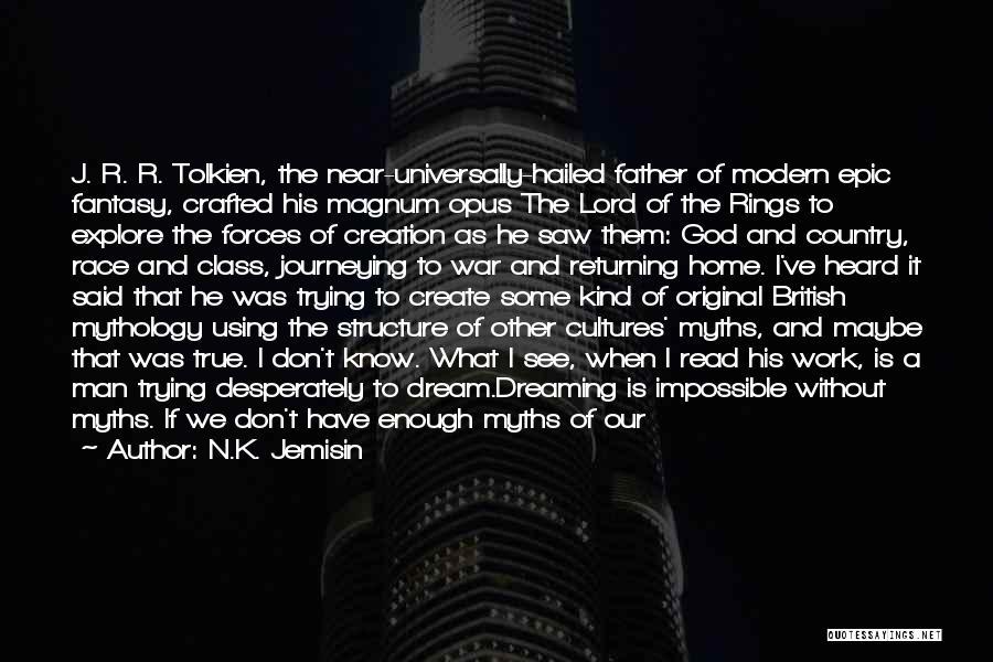 I Don Believe In Quotes By N.K. Jemisin