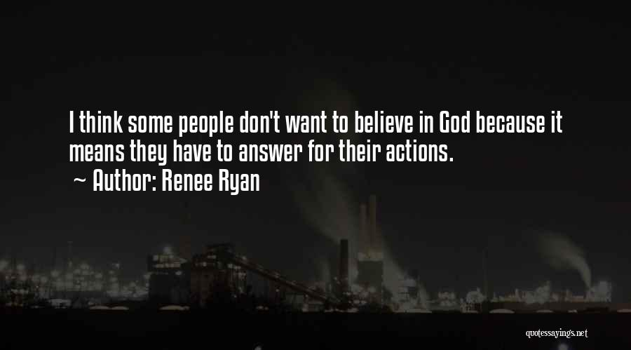 I Don Believe In Quotes By Renee Ryan