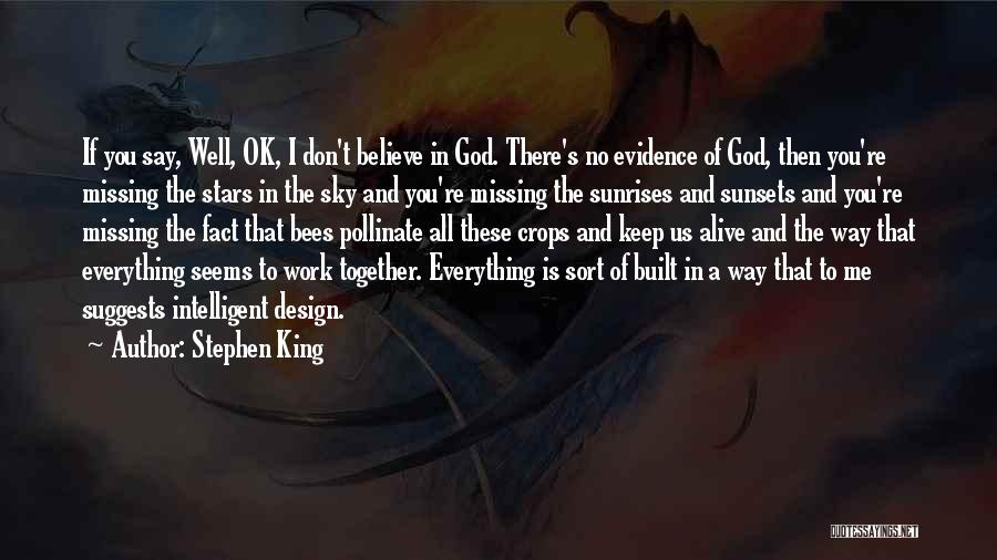 I Don Believe In Quotes By Stephen King