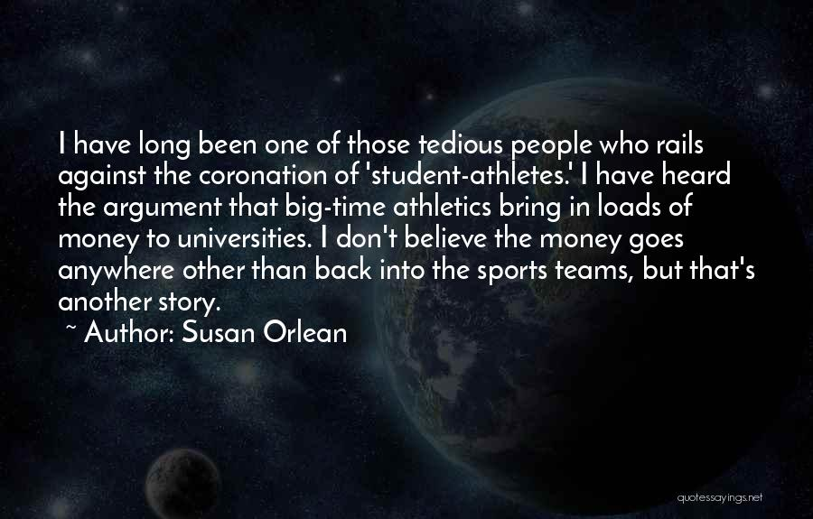 I Don Believe In Quotes By Susan Orlean