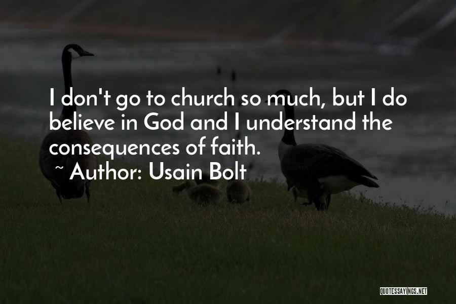 I Don Believe In Quotes By Usain Bolt