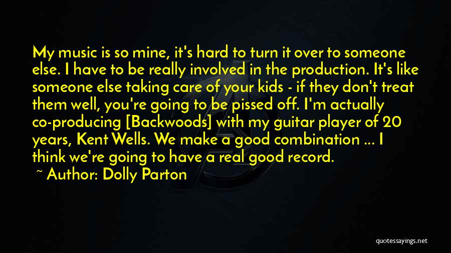 I Don Really Care Quotes By Dolly Parton