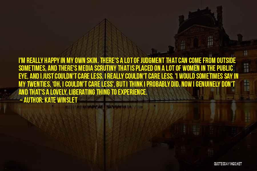 I Don Really Care Quotes By Kate Winslet