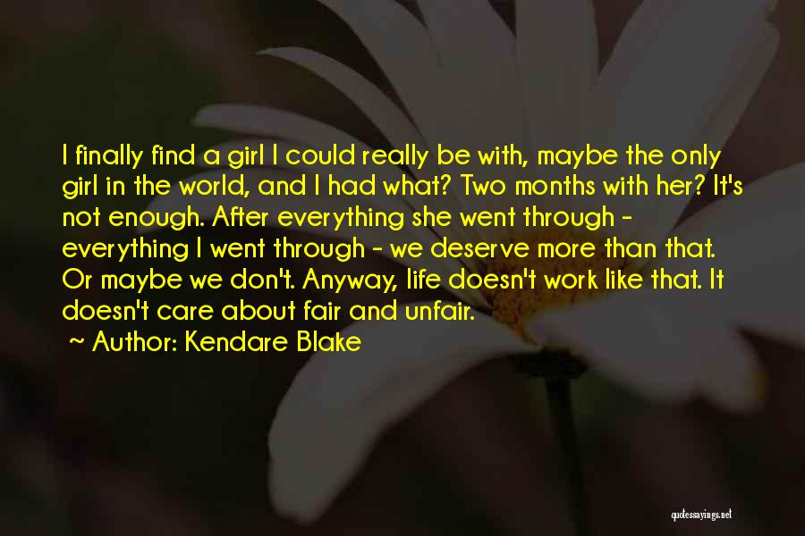 I Don Really Care Quotes By Kendare Blake