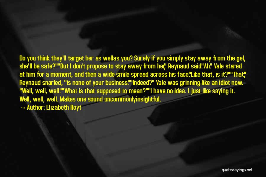I Don Smile Quotes By Elizabeth Hoyt