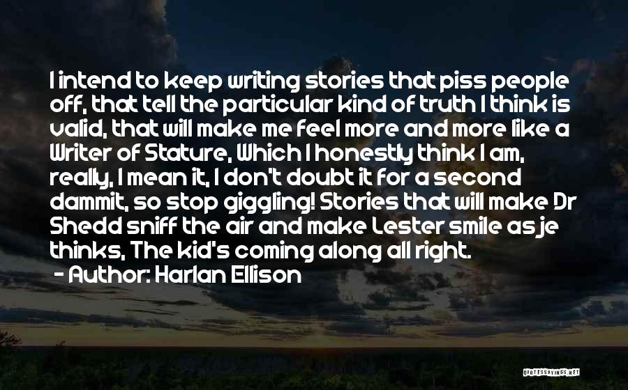 I Don Smile Quotes By Harlan Ellison