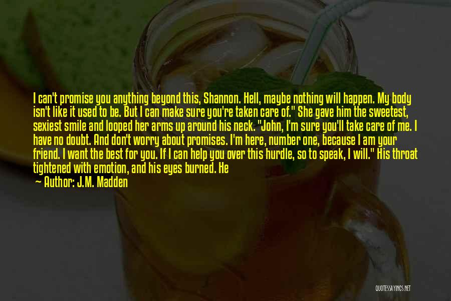 I Don Smile Quotes By J.M. Madden