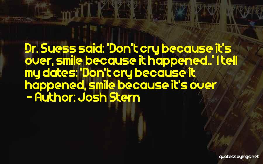 I Don Smile Quotes By Josh Stern